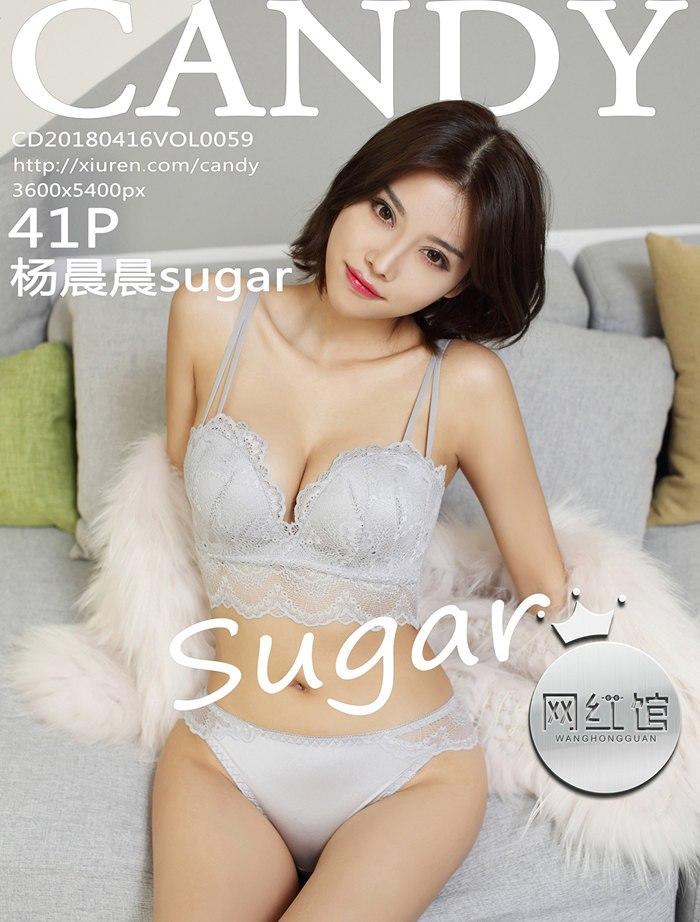 [CANDY网红馆]2018.04.16 VOL.059 杨晨晨sugar[41+1P/108M]